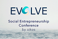 Evolve Social Entrepreneuership Conference by oikos